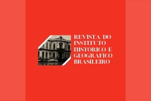 Revista do Instituto Brasileiro IHGB