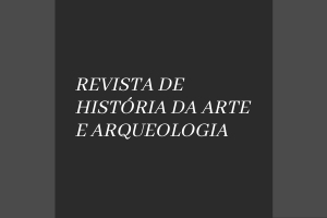 hISTORIA DA ARTE E ARQUEOLOGIA1 História da Arte e Arqueologia   Unicamp   1994-2015