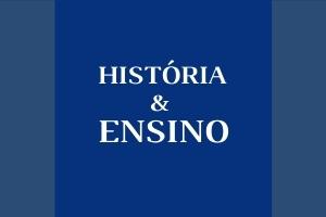 Historia e Ensino 2 História & Ensino