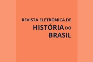 Historia do Brasil Revista Eletrônica de História do Brasil
