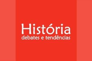 Historia Debates e Tendencias História Debates e Tendências