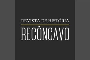 Reconcavo Revista de Historia2 Recôncavo | UNIABEU | 2011