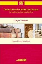 https://www.resenhacritica.com.br/wp-content/uploads/2012/12/CASTANHO-S-Teoria-da-História-e-H-da-Educação.jpg