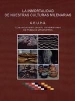 CEUPO La immortalidad de nuestras culturas milenarias Culturas