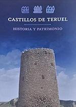 ASOCIACION 2018 Castillos de Teruel1 Patrimonio