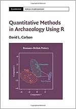 CARLSON D Quantitative Methods in Archaeology Using R
