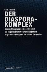 YILDIRIM L Der diaspora Geschichtsbewusstsein und Identität