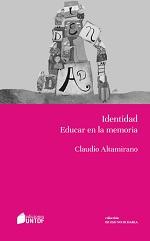 ALTAMIRANO C Identidad Educar en la memoria Identidad