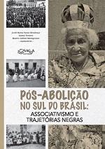 MENDONCA J M N Pos abolicao no sul do Brasil Pós-abolição