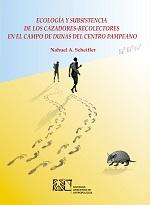 SCHIFLER N A Ecologia y subsistencia de los cazadores recolectores cazadores-recolectores