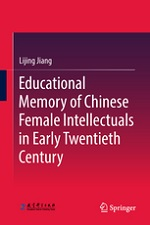 JIANG L Educational memory of Chinese Female Intellectuals Chinese Female
