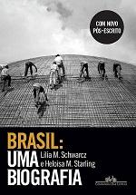SCHWARCZ L. STARLING H Brasil Uma biografia