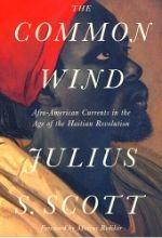SCOTT The common wind Haitian Revolution