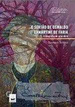 SOBRAL G O Sertao de Oswaldo Lamartine de FAria Oswaldo Lamartine de Faria