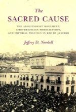 NEEDELL J The saacred cause1 The Sacred Cause: The Abolitionist Movement