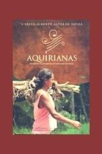 SOUZA Aquirianas Aquirianas: mulheres da floresta na história do Acre