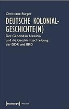 BURGER C Deutsche Kolonial Der Genozid in Namibia