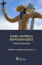 SA F Entre sertoes Entre Sertões e Representações
