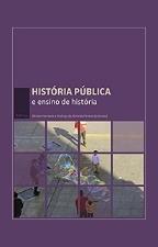 ALMEIDA Historia publica e ensino de historia História Pública