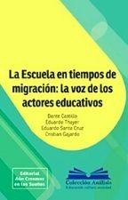 CASTILLO La Escuela en tiempo La Escuela en tiempos de migración