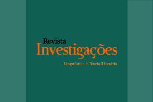 Investigacoes Linguistica e Teoria Literaria Investigações | UFPE | 1987