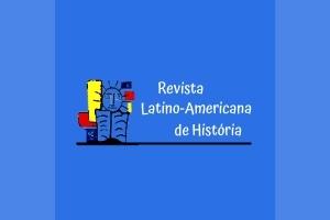 Revista Latino Americana de Historia História RLAH | Unisinos | 2012