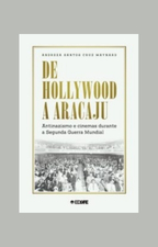 De Hollywood a Aracaju Antinazismo