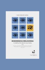 Disidencia religiosa Tácticas y estrategias evangélicas