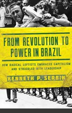 From revolution to power in Brazil Radical Leftists